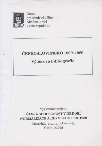 Československo 1969–1989. Výběrová bibliografie