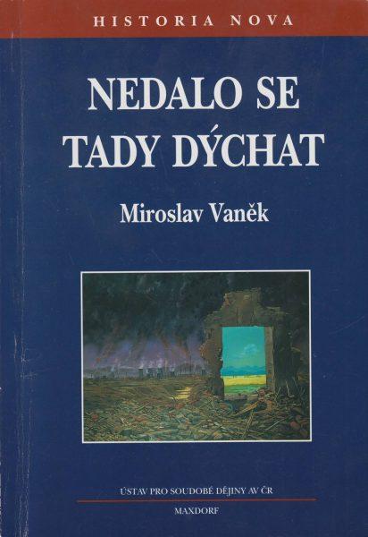 Nedalo se tady dýchat. Ekologie v českých zemích vletech 1968–1989