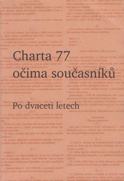 Charta 77 očima současníků. Po dvaceti letech