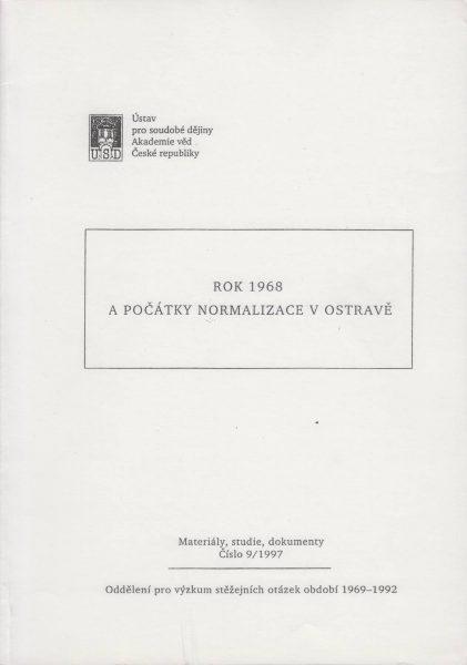 Rok 1968 a počátky normalizace v Ostravě