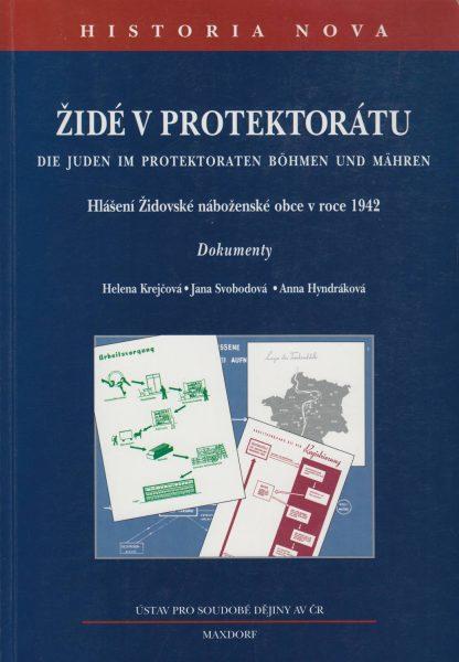 Židé vprotektorátu. Hlášení Židovské náboženské obce v roce 1942