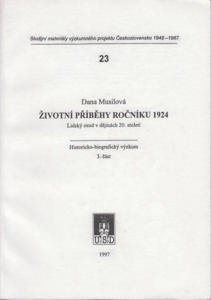 Životní příběhy ročníku 1924. Lidský osud vdějinách 20. století. Část 3
