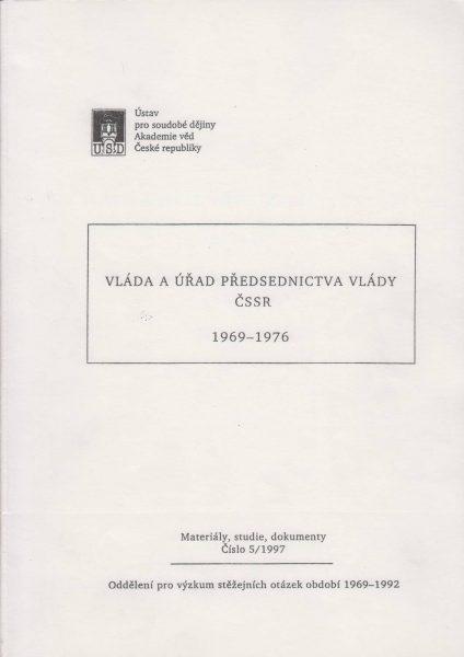 Vláda a Úřad předsednictva vlády 1969–1972