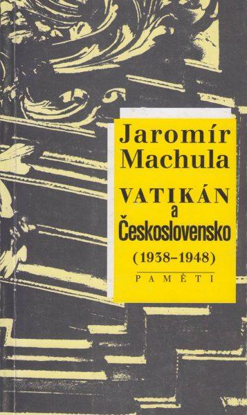 Vatikán a Československo 1938–1948. Paměti