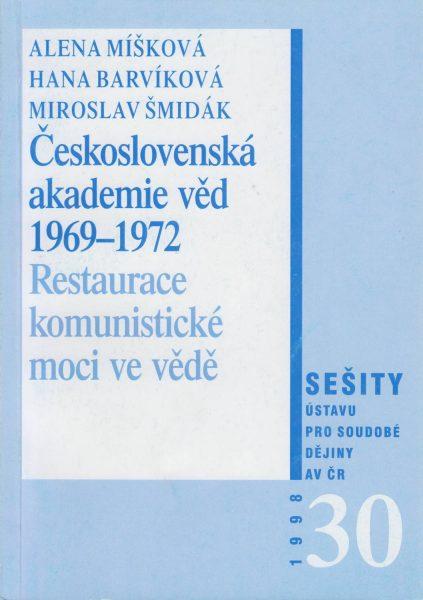 Československá akademie věd 1969–1972. Restaurace komunistické moci ve vědě