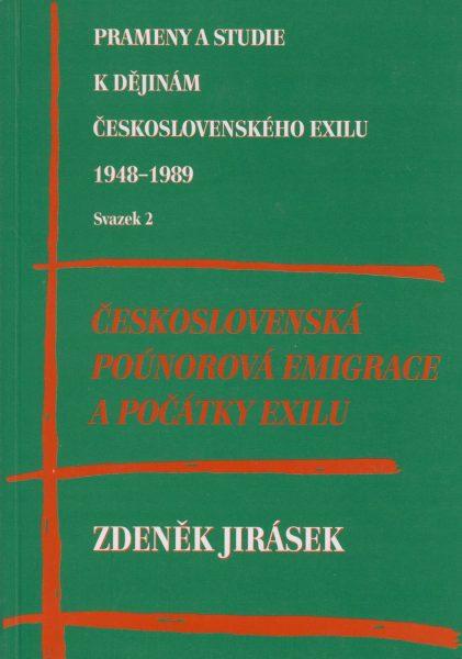 Československá poúnorová emigrace a počátky exilu