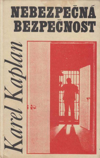 Nebezpečná bezpečnost. Státní bezpečnost 1948–1956