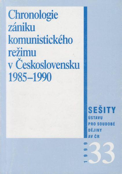 Chronologie zániku komunistického režimu vČeskoslovensku 1985–1990