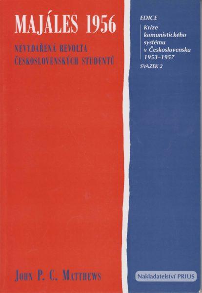 Majáles 1956. Nevydařená revolta československých studentů