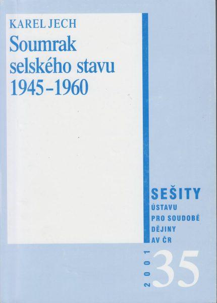 Soumrak selského stavu 1945–1960