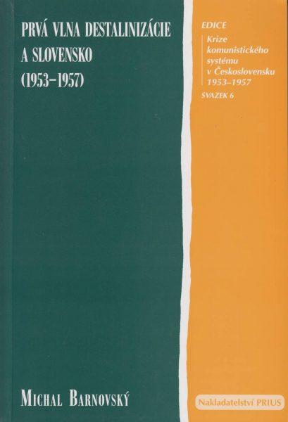 Prvá vlna destalinizácie a Slovensko 1953–1957