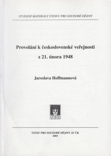 Provolání kčeskoslovenské veřejnosti z 21. února 1948