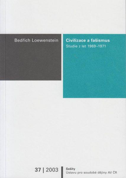 Civilizace a fašismus. Studie zlet 1969–1971