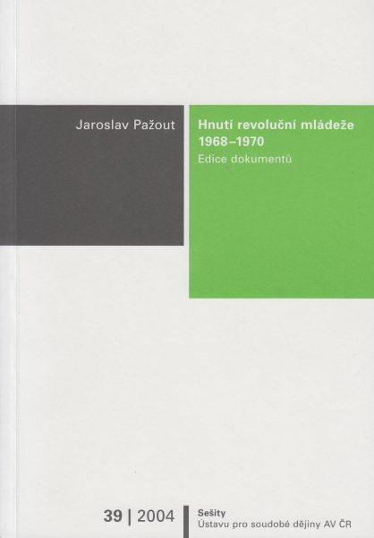 Hnutí revoluční mládeže 1968–1970. Edice dokumentů