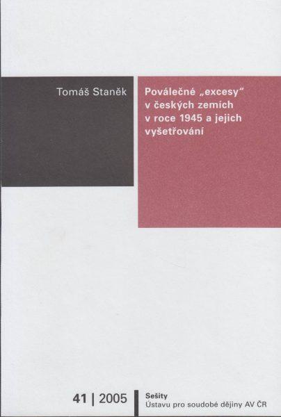 """Poválečné """"excesy"""" v českých zemích v roce 1945 a jejich vyšetřování"""