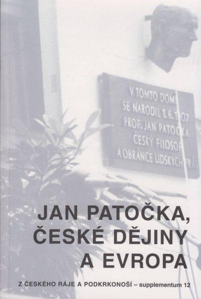 Jan Patočka, české dějiny aEvropa