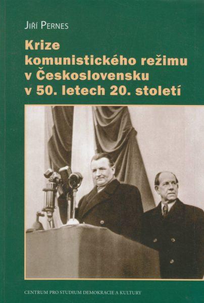 Krize komunistického režimu vČeskoslovensku v50. letech 20.století