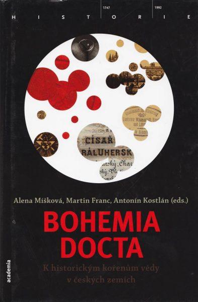 Bohemia docta. Khistorickým kořenům vědy v českých zemích