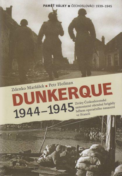 Dunkerque 1944–1945. Ztráty Československé samostatné obrněné brigády během operačního nasazení ve Francii