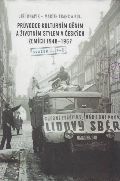 Průvodce kulturním děním a životním stylem v českých zemích 1948–1967