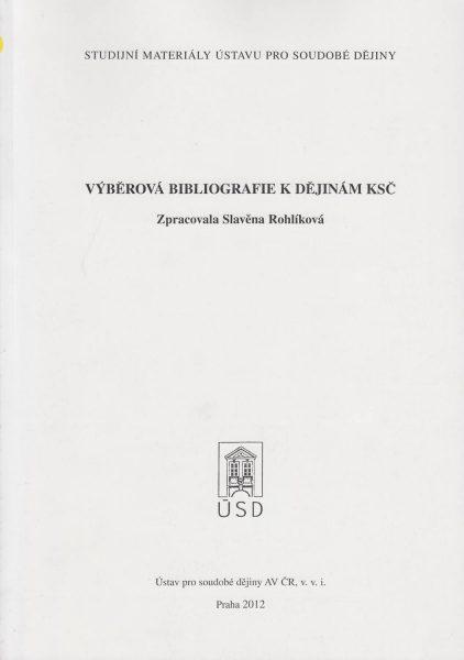 Výběrová bibliografie k dějinám KSČ