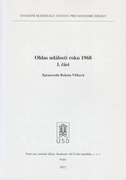 Ohlas událostí roku 1968. Část 1