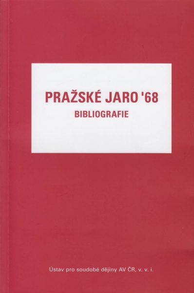 Pražské jaro ´68. Bibliografie