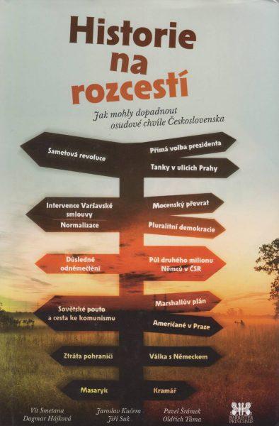 Historie na rozcestí. Jak mohly dopadnout osudové chvíle Československa