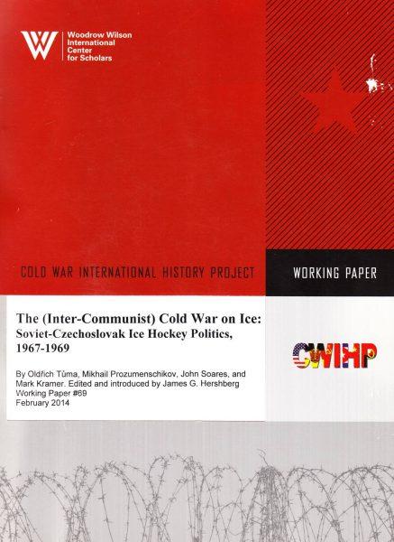 The (Inter-Communist) Cold War on Ice. Soviet-Czechoslovak ice hockey politics, 1967–1969