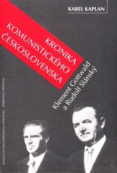Kronika komunistického Československa. Klement Gottwald a Rudolf Slánský