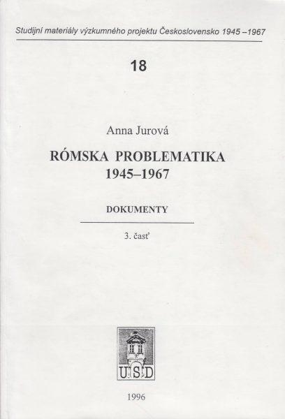 Rómská problematika 1945–1967. Dokumenty. Časť 3