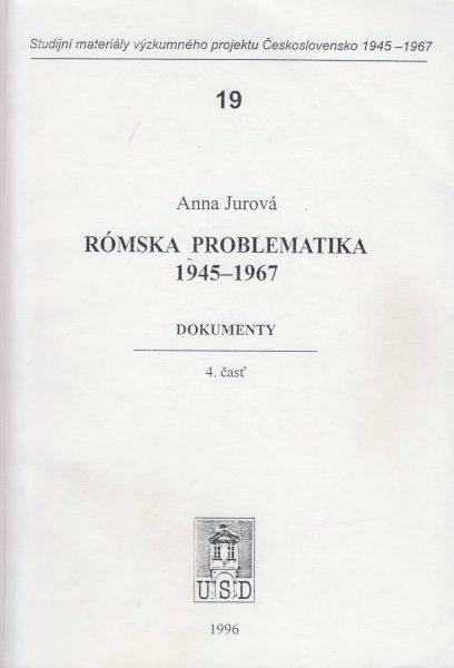 Rómská problematika 1945–1967. Dokumenty. Časť 4