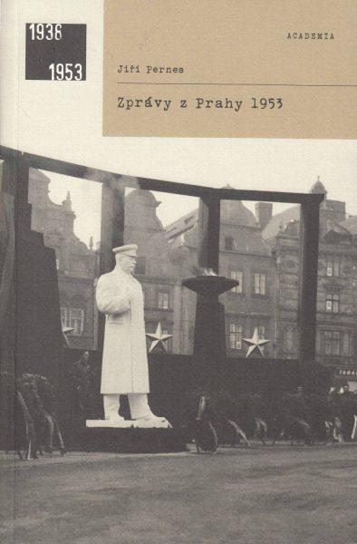 Zprávy z Prahy 1953