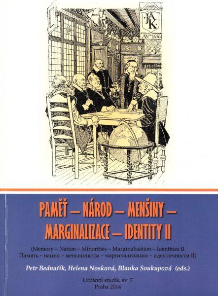 Paměť – národ – menšiny – marginalizace – identity II