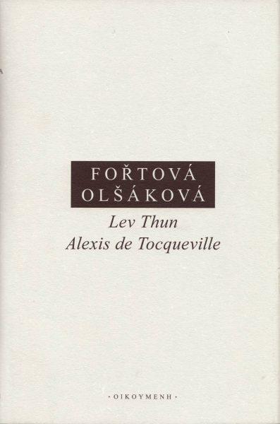 Lev Thun – Alexis de Tocqueville. Korespondence 1835–1856