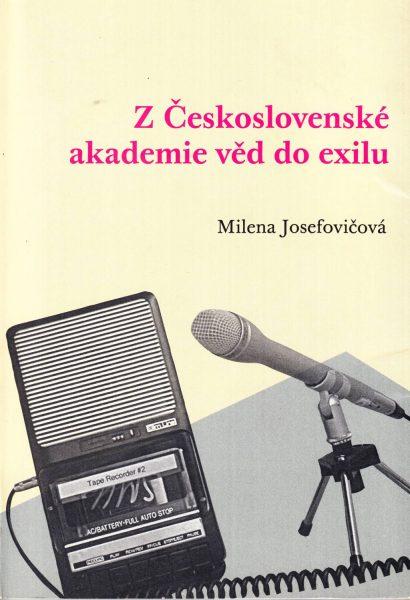 Z Československé akademie věd do exilu. S vědci o vědě