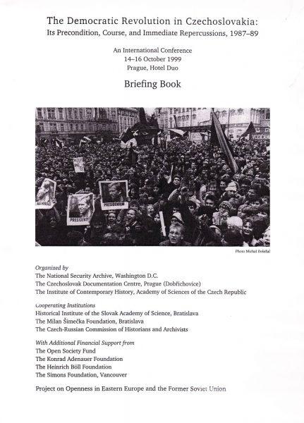 The Democratic Revolution in Czechoslovakia. Its precondition, course, and immediate repercussions, 1987–89