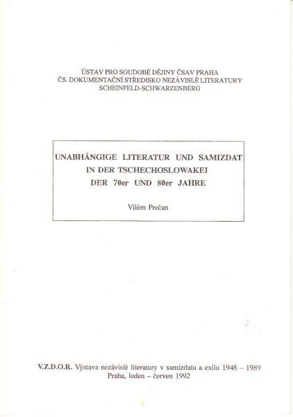 Unabhängige Literatur und Samizdat in der Tschechoslowakei der 70er und 80er Jahre