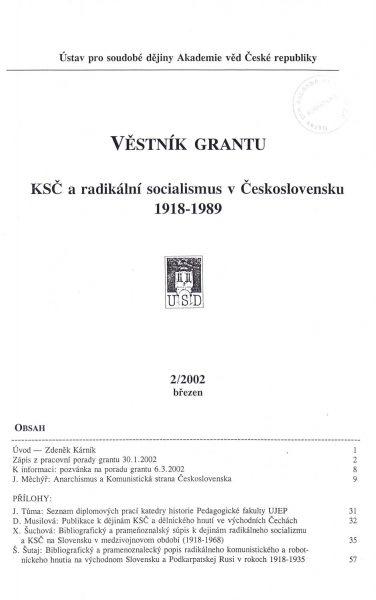 Věstník grantu KSČ a radikální socialismus v Československu 1918–1989. Sv. 2