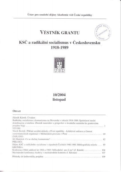Věstník grantu KSČ a radikální socialismus v Československu 1918–1989. Sv. 10