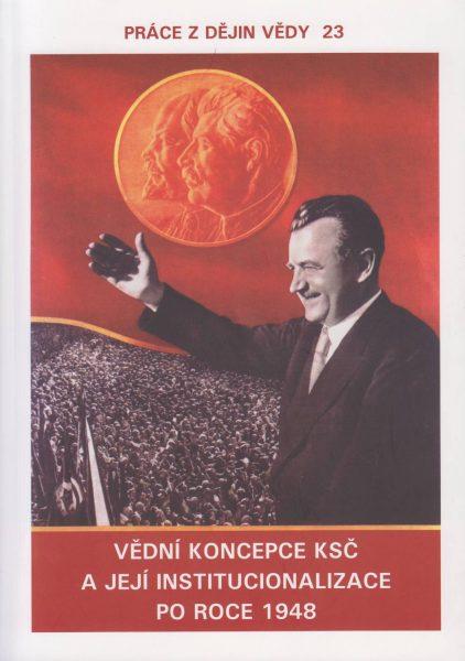 Vědní koncepce KSČ a její institucionalizace po roce 1948