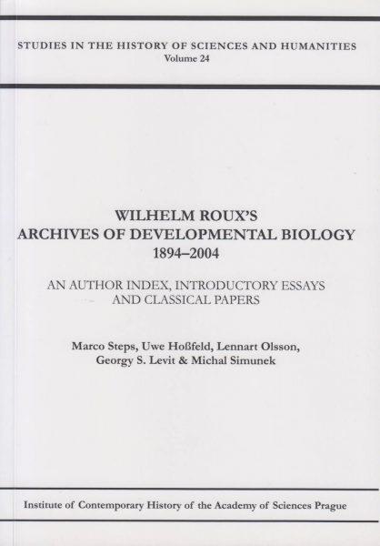 Wilhelm Roux's Archives of Developmental Biology 1894–2004