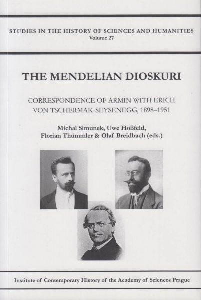 The Mendelian dioskuri. Correspondence of Armin with Erich von Tschermak-Seysenegg, 1898–1951