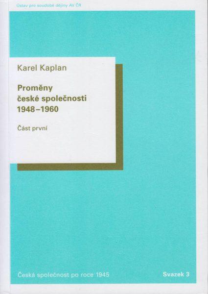 Proměny české společnosti 1948–1960. Dělnictvo