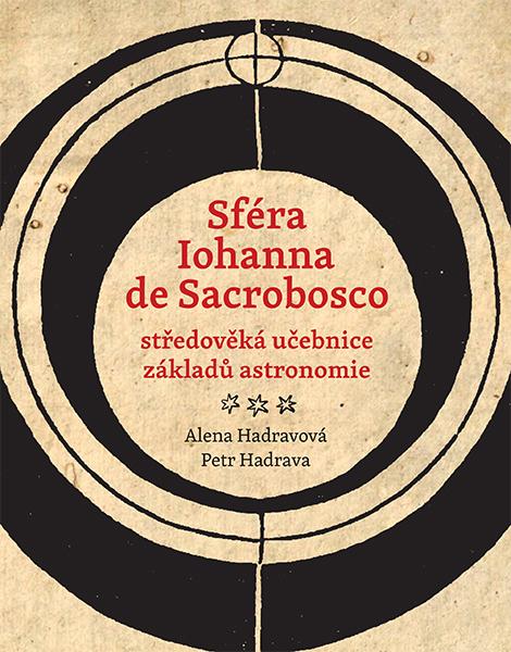 Sféra Iohanna de Sacrobosco – středověká učebnice základů astronomie