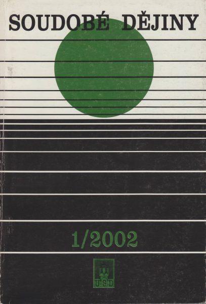Soudobé dějiny 1 / 2002