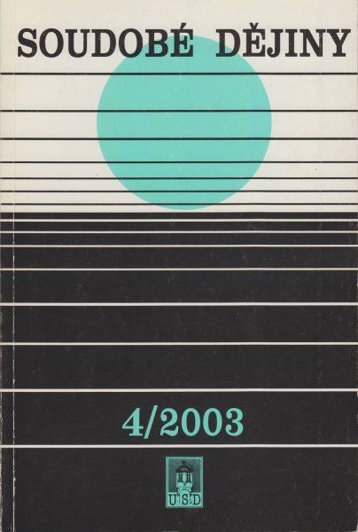 Soudobé dějiny 4 / 2003